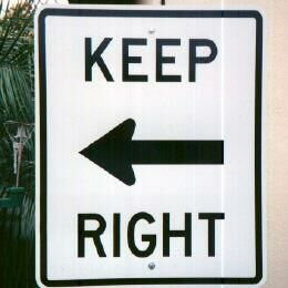 Keep Right - Funny Pictures and Images