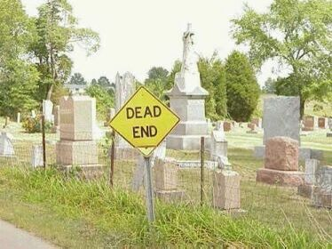 The Dead End - Funny Pictures and Images