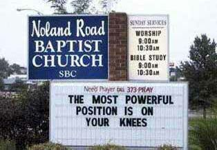 Church: Your most powerful position - Funny Pictures and Images